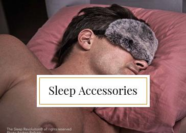Best Sleep Accessories from The Sleep Revolution